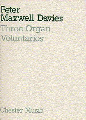 Peter Maxwell Davies: Three Organ Voluntaries