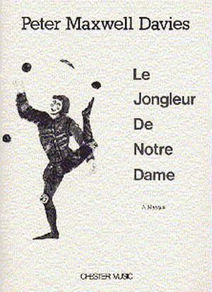 Peter Maxwell Davies: Le Jongleur De Notre Dame