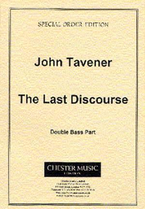 John Tavener: The Last Discourse