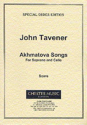 John Tavener: Akhmatova Songs