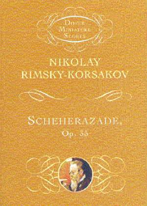 Nikolai Rimsky-Korsakov: Scheherazade Op. 35