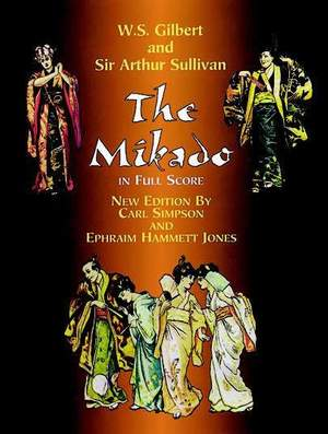 Arthur Sullivan: The Mikado