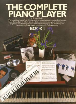 Kenneth Baker: The Complete Piano Player: Book 1