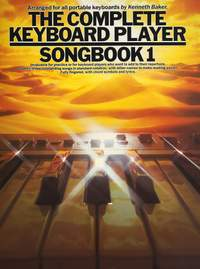 Kenneth Baker: The Complete Keyboard Player: Songbook 1