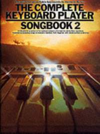 Kenneth Baker: The Complete Keyboard Player: Songbook 2