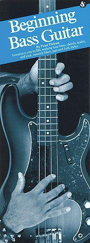 Peter Pickow: Beginning Bass Guitar