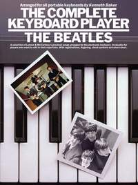 The Complete Keyboard Player: The Beatles
