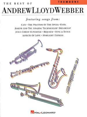 Andrew Lloyd Webber: The Best Of Andrew Lloyd Webber For Trombone