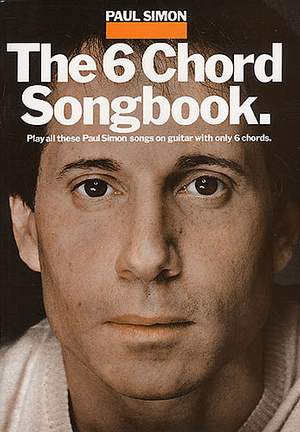 Paul Simon_Simon & Garfunkel: The 6 Chord Songbook