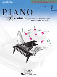 Piano Adventures: Performance Book - Level 2A