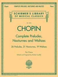 Frédéric Chopin: Complete Preludes, Nocturnes And Waltzes