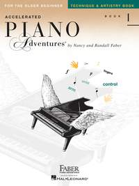 Accelerated Piano Adventures: Technique & Artistry Book 1