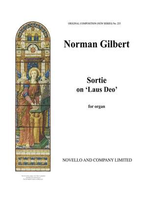 Norman Gilbert: Sortie On 'Laus Deo' Organ