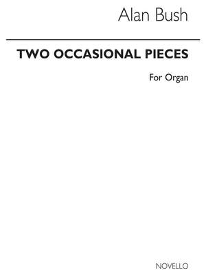 Alan Bush: Two Occasional Pieces