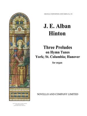 James E. Alban Hinton: Three Preludes On Hymn Tunes Product Image