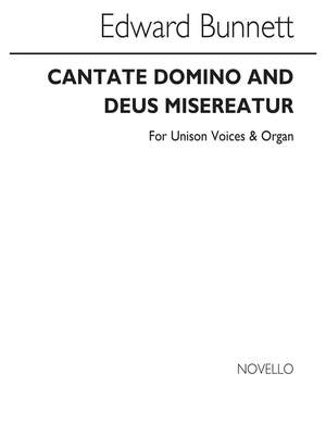 Edward Bunnett: Cantate Domino And Deus Misereatur In E