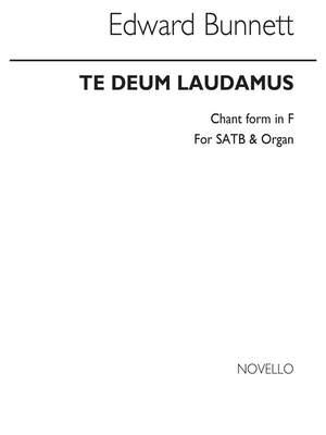 Edward Bunnett: Te Deum Laudamus (Chant Form) In F