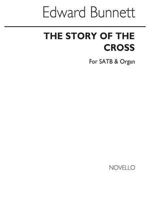 Edward Bunnett: The Story Of The Cross (Five Hymns)