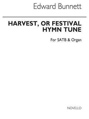 Edward Bunnett: Harvest Or Festival Hymn