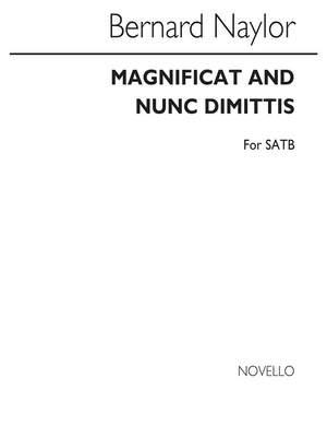 Bernard Naylor: Magnificat And Nunc Dimittis Satb (Unaccompanied)