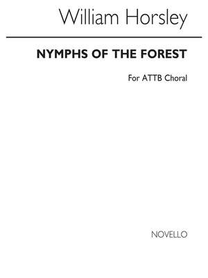 William Horsley: Nymphs Of The Forest Attb