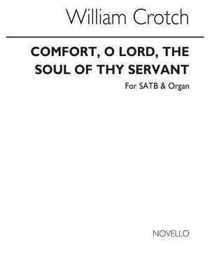 William Crotch: Comfort, O Lord, The Soul Of Thy Servant