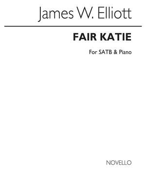James W. Elliott: Fair Katie