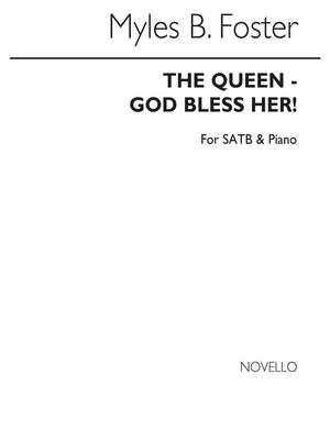 Myles B. Foster: The Queen-god Bless Her!