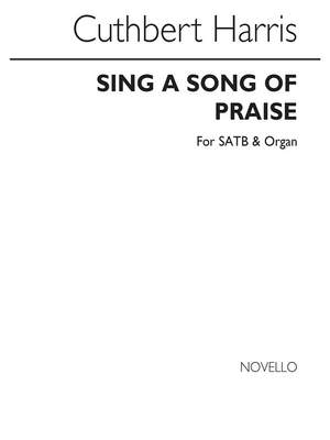Cuthbert Harris: Sing A Song Of Praise