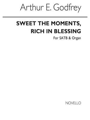 Arthur E. Godfrey: Sweet The Moments Rich In Blessing S/
