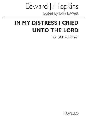 Edward J. Hopkins: In My Distress I Cried Unto The Lord