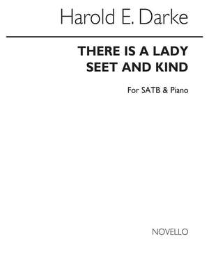 Harold Darke: There Is A Lady Sweet And Kind