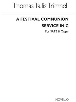 T.T. Trimnell: A Festival Communion Service In C