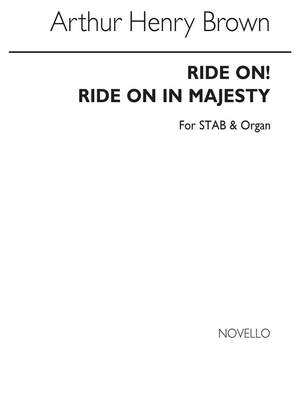 Arthur H. Brown: Ride On! Ride On In Majesty