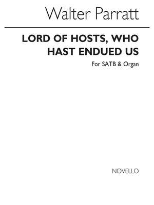 Walter Parratt: Lord Of Hosts Who Hast Endued Us (Hymn)