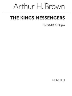 Arthur H. Brown: The Kings Messengers (Hymn)