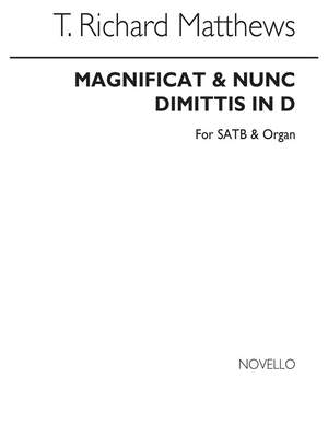 T. Richard Matthews: Magnificat And Nunc Dimittis In D