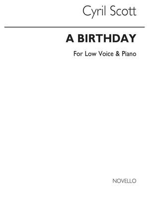 Cyril Scott: A Birthday-low Voice/Piano (Key-c)