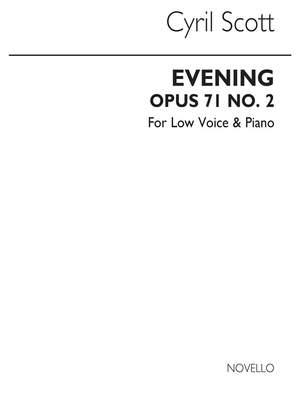 Cyril Scott: Evening Op71 No.2-low Voice/Piano (Key-c)