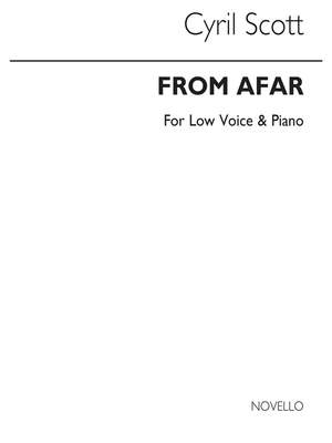 Cyril Scott: From Afar (D'outremer)-low Voice/Piano (Key-c)