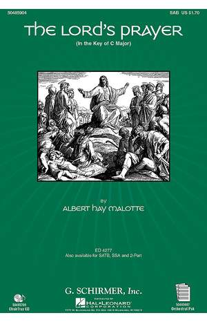 Albert Hay Malotte: The Lord's Prayer (Soprano/Tenor/SATB)