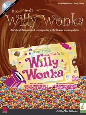 Anthony Newley_Leslie Bricusse: Roald Dahl's Willy Wonka