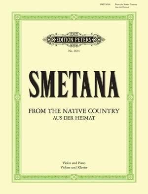 Smetana, B: From My Native Country 'Aus der Heimat'