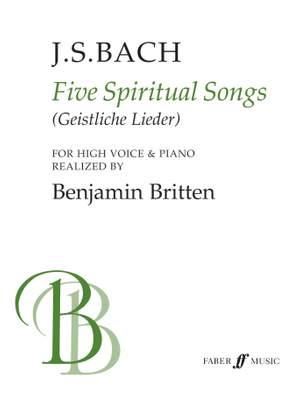 Johann Sebastian Bach_Benjamin Britten: Five Spiritual Songs