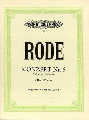 Rode, P: Concerto No.6 in B flat