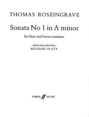 Thomas Roseingrave: Sonata No.1 In A Minor For Flute And Continuo