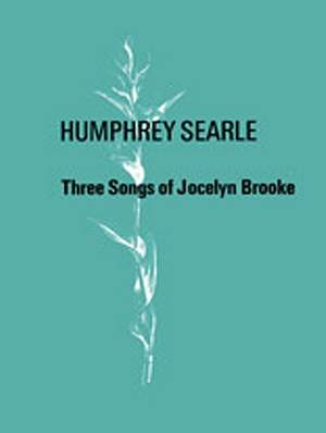 Humphrey Searle: Three Songs of Jocelyn Brooke