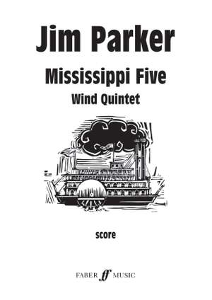 Parker, Jim: Mississippi Five. Wind quintet (score) Product Image