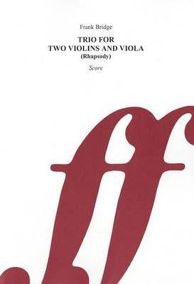 Bridge, Frank: Trio Rhapsody (score)