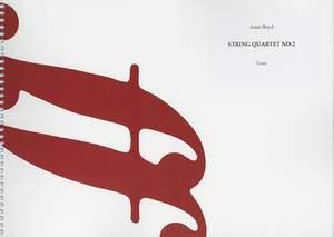 Boyd, Anne: String Quartet No.2 (score)